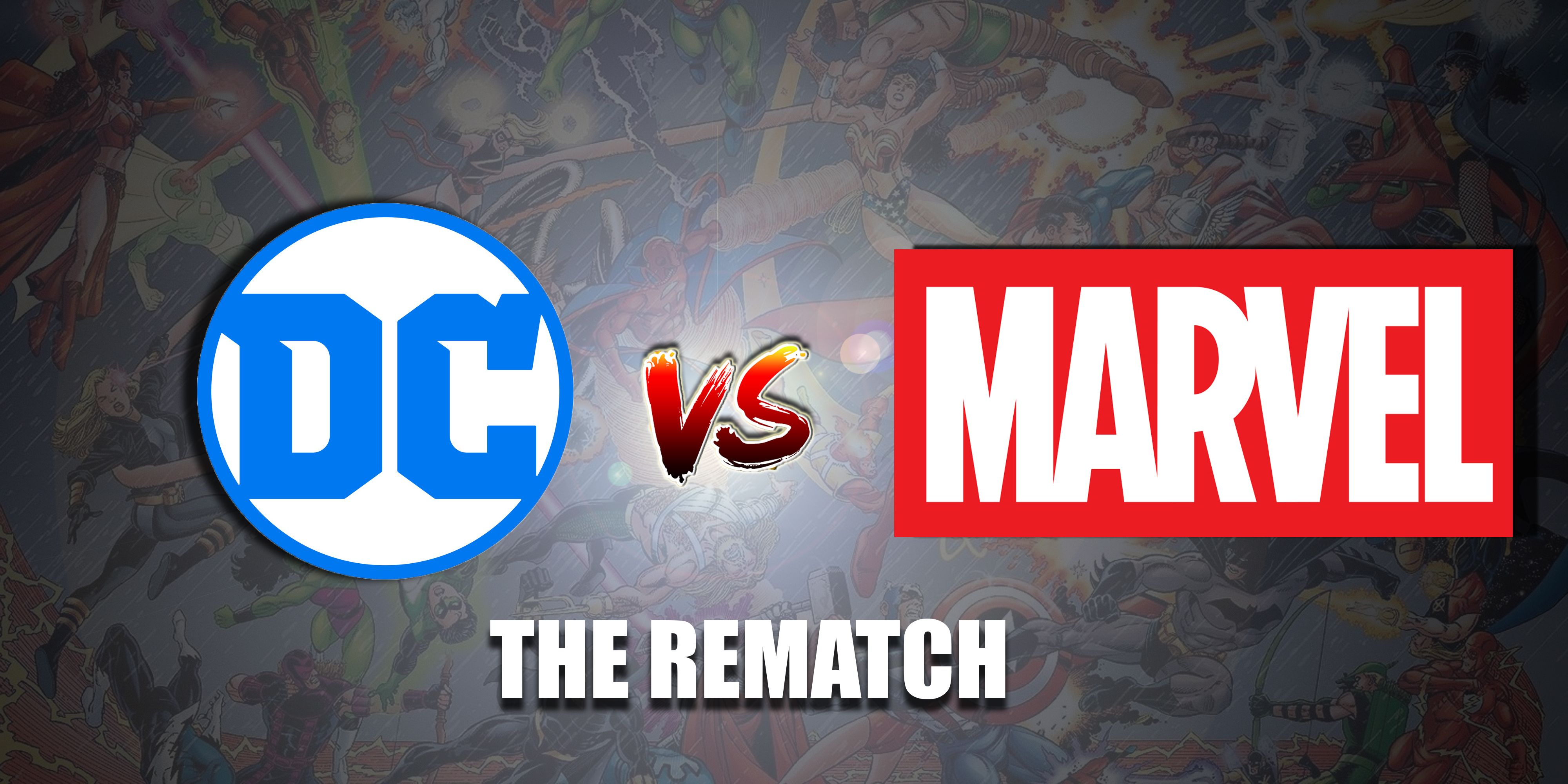 DC Vs Marvel The 2016 Rematch CBR