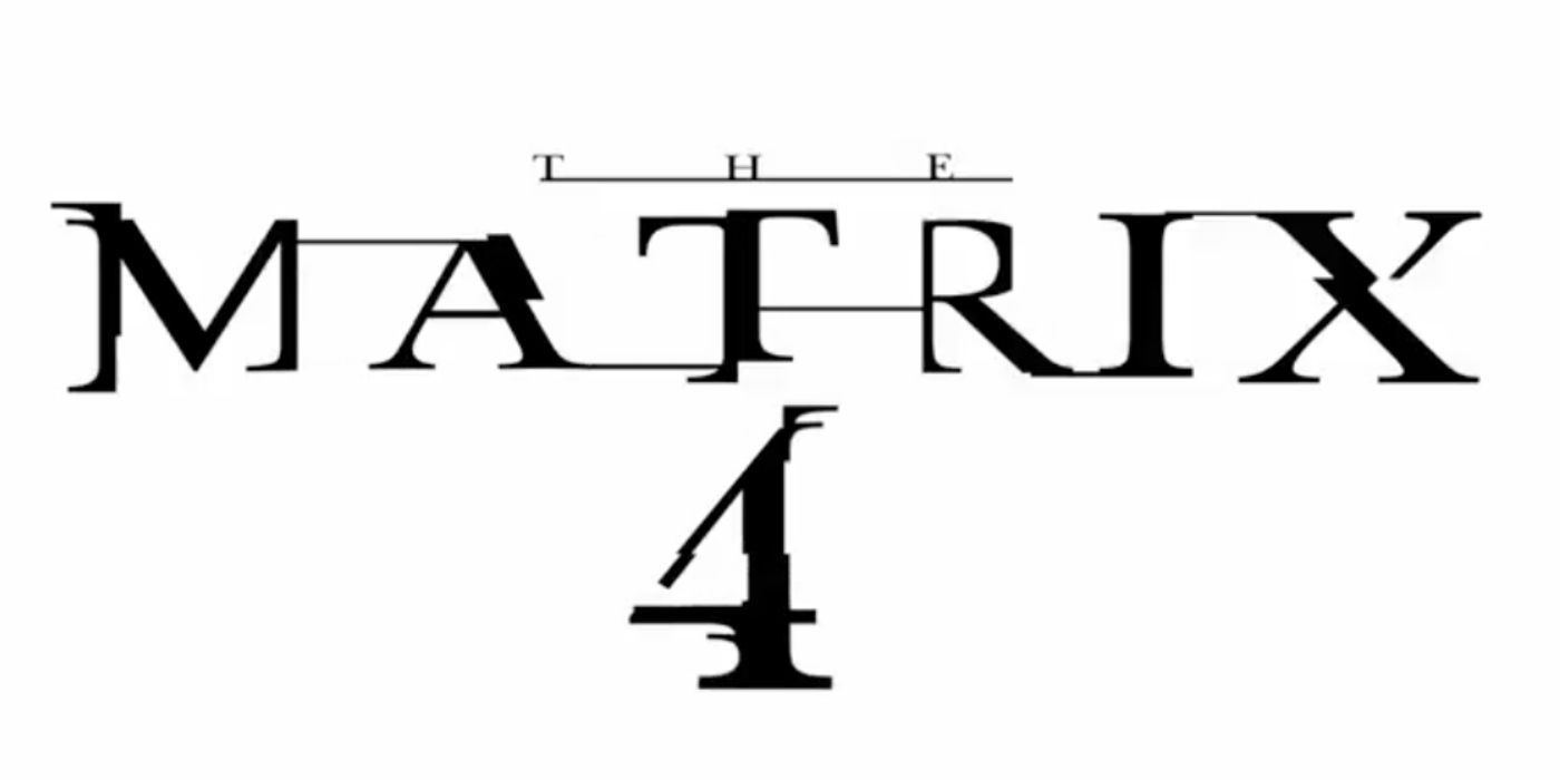The Matrix 4: HBO Max Teaser Reveals Title and Logo | CBR - CBR - Comic Book Resources